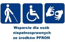 Wsparcie osób niepełnosprawnych ze środków PFRON