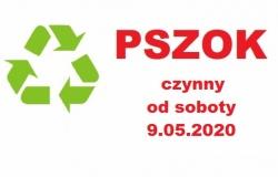 PSZOK czynny od 9 maja 2020 roku