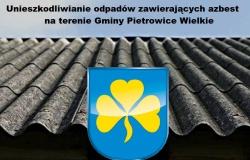 Do 24 sierpnia w Urzędzie Gminy przyjmowane będą wnioski o dofinansowanie na usunięcie wyrobów zawierających azbest