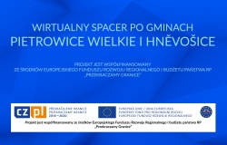 """Prezentacja online aplikacji """"Wirtualny Spacer po gminach Pietrowice Wielkie i Hněvošice"""""""